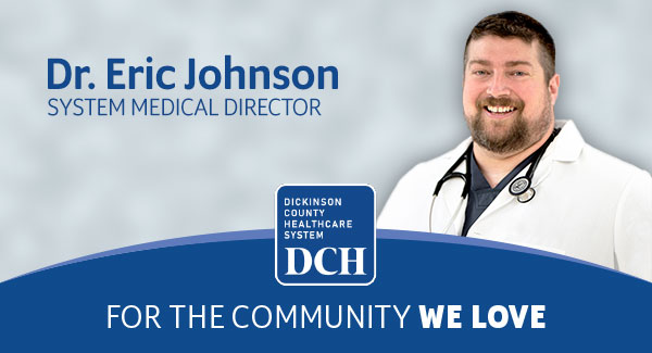 Dr. Eric Johnson named System Medical Director at Dickinson County Healthcare